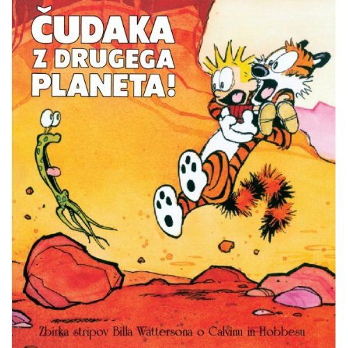 Calvin in Hobbes: Čudaka z drugega planeta