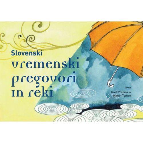 Slovenski vremenski pregovori in reki