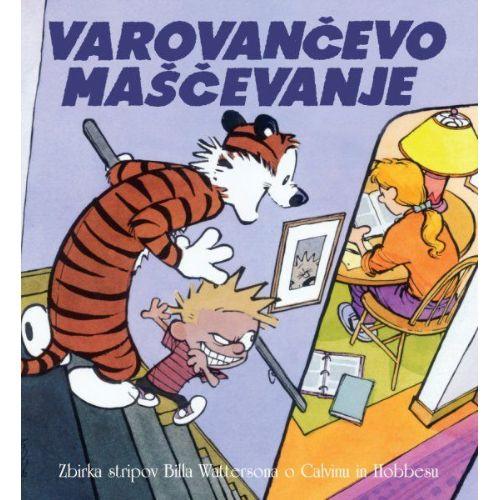 Calvin in Hobbes: Varovančevo maščevanje
