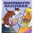 Calvin in Hobbes: Varovančevo maščevanje 1