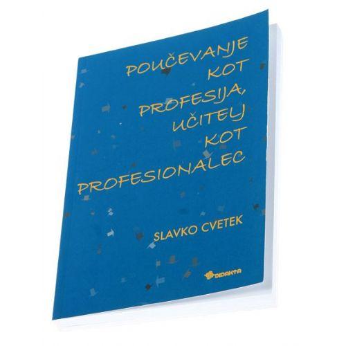 Poučevanje kot profesija, učitelj kot profesionalec