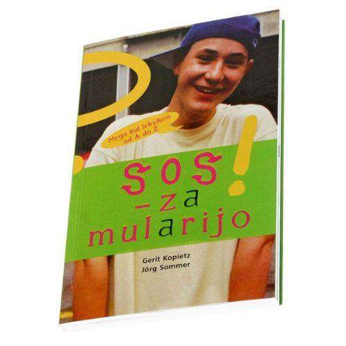 SOS za mularijo! (Mladostniki)