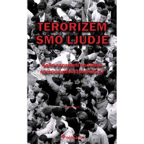 Terorizem smo ljudje