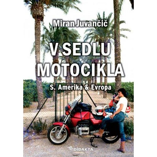 V sedlu motocikla