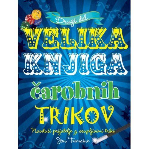 Velika knjiga čarobnih trikov 2