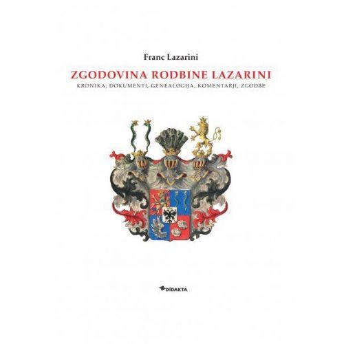 Zgodovina rodbine Lazarini