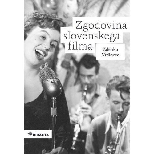 Zgodovina slovenskega filma